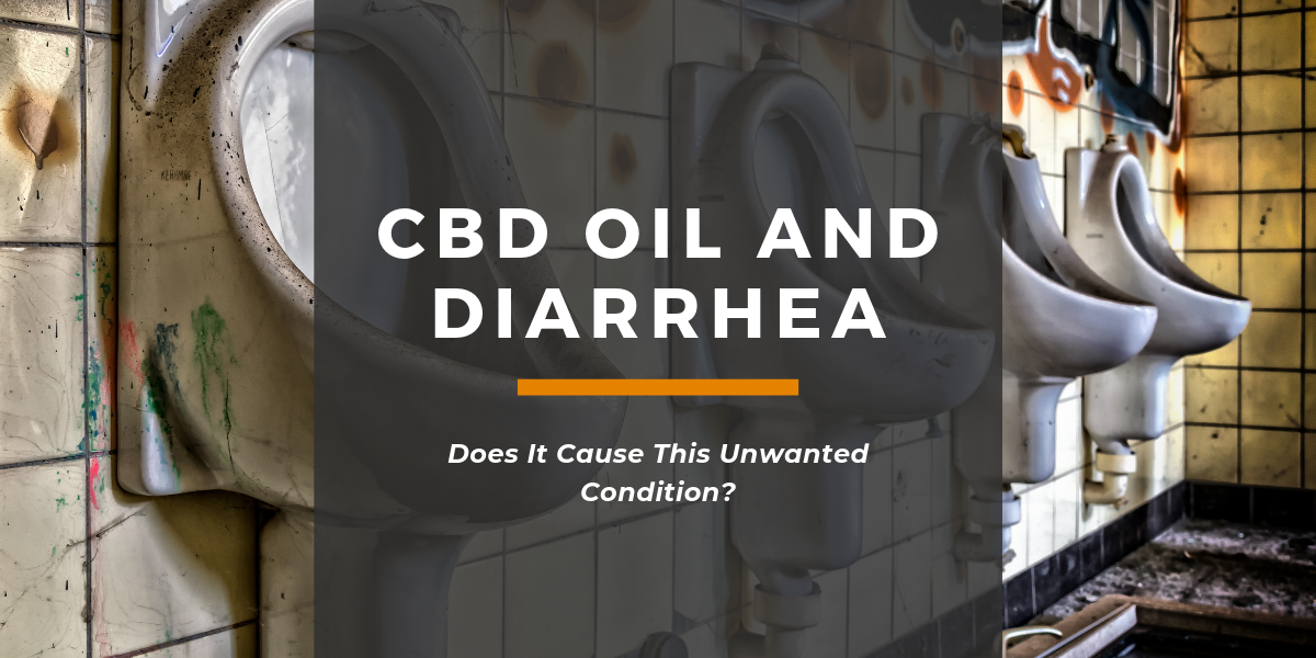 CBD Oil and Diarrhea