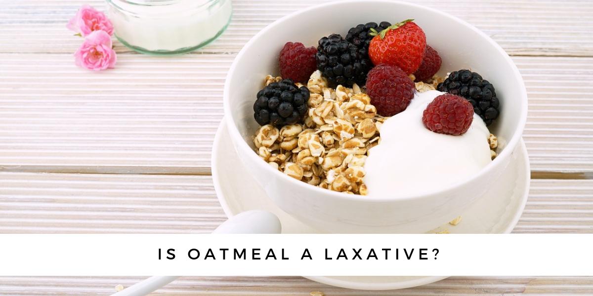 is oatmeal a laxative